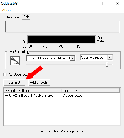 Sinalização do botão Connect para inicialização da transmissão.